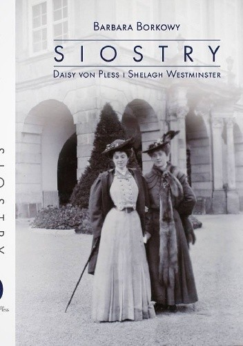 Okładka książki Siostry Daisy Von Pless i Shelagh Westminster