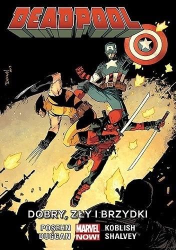 Okładka książki Deadpool: Dobry, zły i brzydki