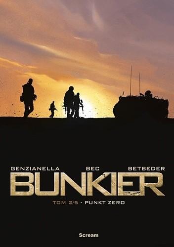 Okładka książki Bunkier. Tom 2/5. Punkt Zero