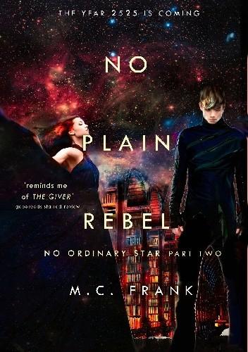 Okładka książki No Plain Rebel