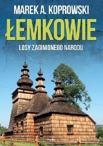 Okładka książki Łemkowie. Losy zaginionego narodu