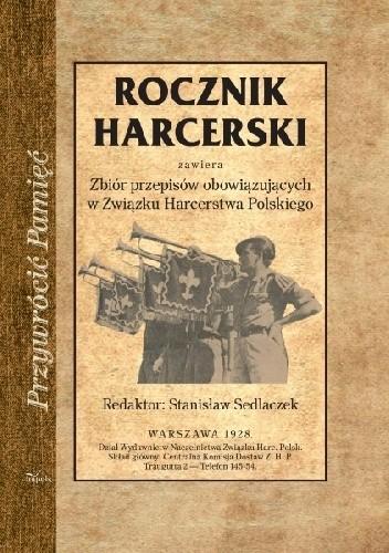 Okładka książki Rocznik harcerski. Zbiór przepisów obowiązujących w ZHP