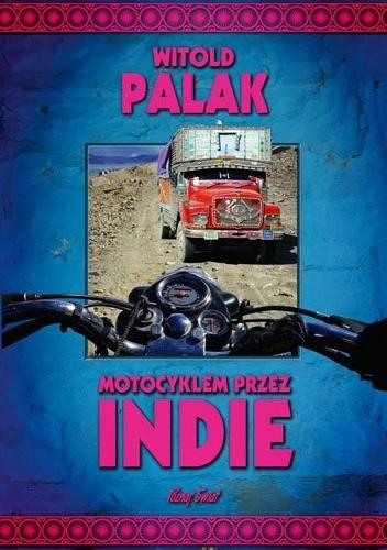 Okładka książki Motocyklem przez Indie