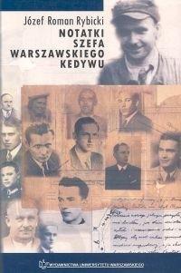 Okładka książki Notatki szefa warszawskiego Kedywu
