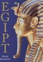 Egipt. Świat faraonów