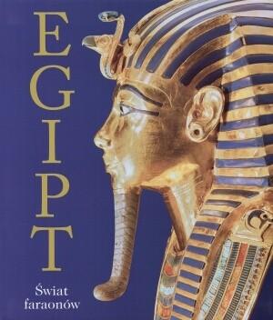 Okładka książki Egipt. Świat faraonów