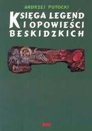 Okładka książki Księga legend i opowieści beskidzkich