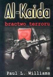 Okładka książki Al Kaida. Bractwo terroru