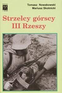Okładka książki Strzelcy górscy III Rzeszy