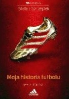 Moja historia futbolu. Tom 2:  Polska