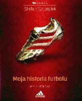 Okładka książki Moja historia futbolu. Tom 2:  Polska