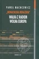 Okładka książki Monachijska menażeria Walka z Radiem Wolna Europa