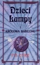 Okładka książki Dzieci lampy i królowa Babilonu