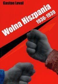 Okładka książki Wolna  Hiszpania 1936-1939