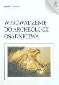 Okładka książki Wprowadzenie do archeologii osadnictwa
