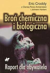 Okładka książki Broń chemiczna i biologiczna. Raport dla obywatela