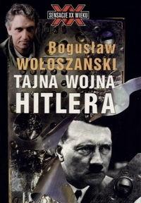 Okładka książki Tajna wojna Hitlera