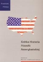 Okładka książki Krótka historia filozofii amerykańskiej
