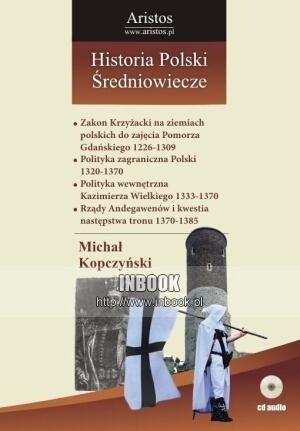 Okładka książki Historia Polski: średniowiecze t. 22