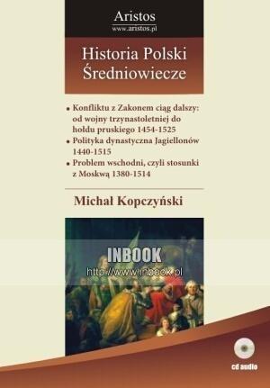 Okładka książki Historia Polski: średniowiecze t. 24