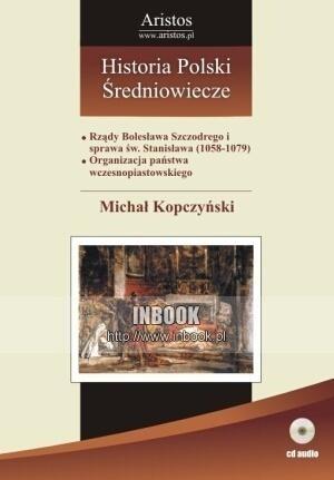 Okładka książki Historia Polski: średniowiecze t. 18