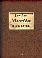 Okładka książki Berlin. Miasto kamieni