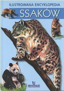 Okładka książki Ilustrowana encyklopedia ssaków