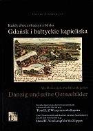 Okładka książki Każdy chce zobaczyć z bliska Gdańsk i bałtyckie kąpieliska. Część II. Wersja polsko-niemiecka