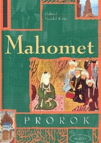 Okładka książki Mahomet. Prorok
