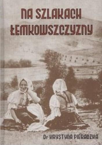 Okładka książki Na szlakach Łemkowszczyzny