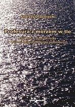 Okładka książki Profesura z morzem w tle