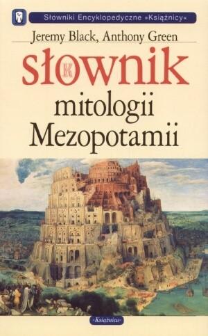 Okładka książki Słownik mitologii Mezopotamii
