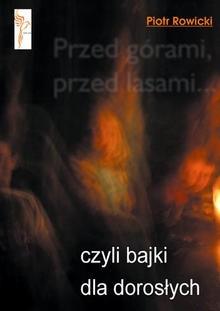 Okładka książki Przed górami, przed lasami... czyli bajki dla dorosłych