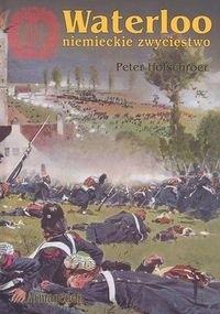 Okładka książki Waterloo - niemieckie zwycięstwo