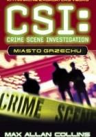 CSI: kryminalne zagadki Las Vegas. Miasto grzechu