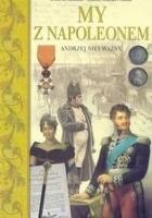 My z Napoleonem /A to polska właśnie