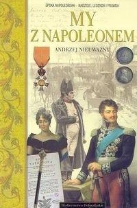 Okładka książki My z Napoleonem /A to polska właśnie