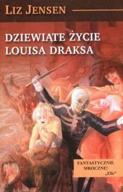 Okładka książki Dziewiąte życie Louisa Draksa
