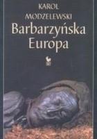 Barbarzyńska Europa