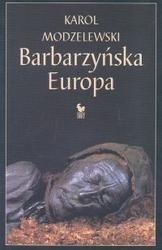 Okładka książki Barbarzyńska Europa