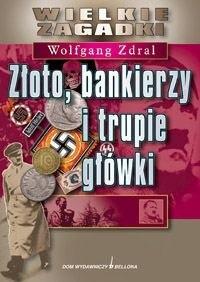 Okładka książki Złoto, bankierzy i trupie główki