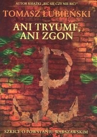 Okładka książki Ani tryumf, ani zgon