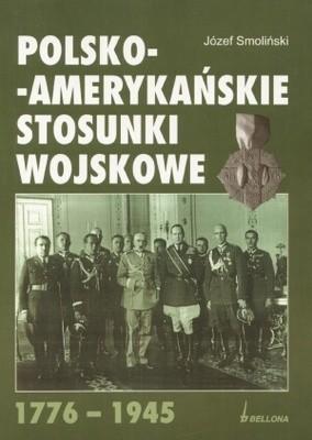 Okładka książki Polsko - amerykańskie stosunki wojskowe