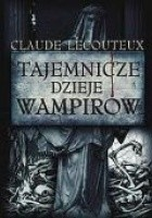 Tajemnicze dzieje wampirów