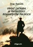 Okładka książki Obraz Zachodu w twórczości romantyków polskich
