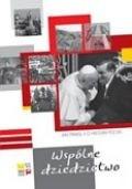 Okładka książki Wspólne dziedzictwo. Jan Paweł II o historii Polski