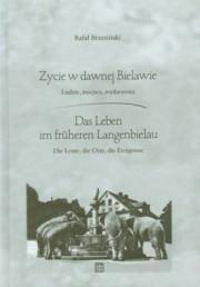 Okładka książki Życie w dawnej Bielawie / Das Leben im fruheren Langenbielau