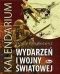 Okładka książki Kalendarium wydarzeń I wojny światowej