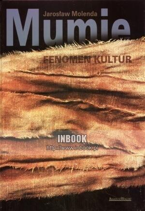 Okładka książki Mumie. Fenomen kultur