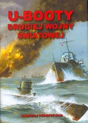 Okładka książki U-booty Drugiej Wojny Światowej